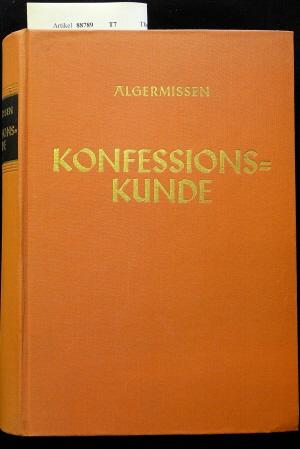 Konfessionskunde. 6. Auflage.