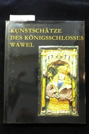 Szablowski, Jerzy. Kunstschätze des Königsschlosses Wawel. 1. Auflage.