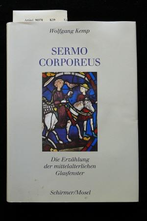 Sermo Corporeus. Die erzählung der mittelalterlichen Glasfenster. o.A.