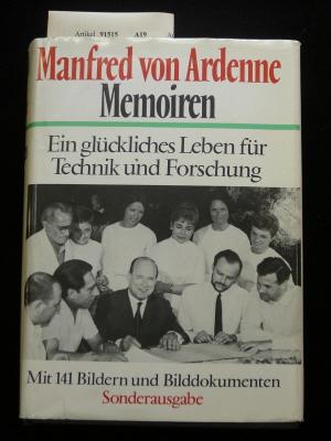 Ein glückliches Leben für technik und Forschung. Autobiographie - mit 141 Bildern und Bilddokumenten.