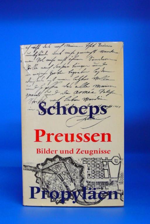 Preussen - Bilder und Zeugnisse. mit 230 Abbildungen. o.A.
