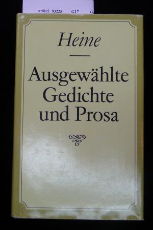 Heine,Heinrich. Ausgewählte Gedichte und Prosa.