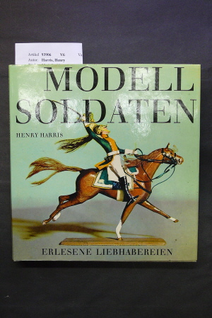 Modellsoldaten. o.A.
