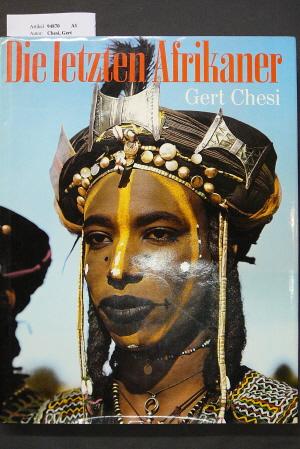 Die letzten Afrikaner.