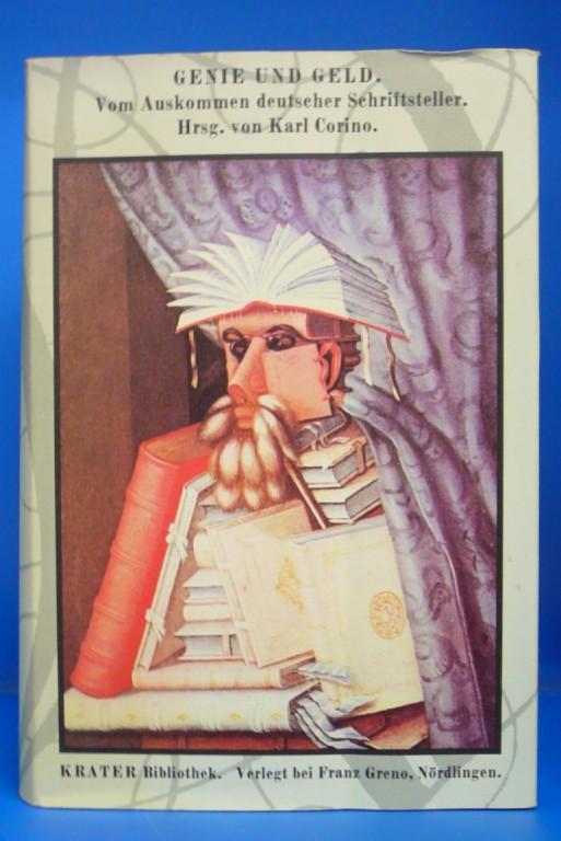 Genie und Geld. Vom Auskommen deutscher Schriftsteller. 2. Auflage.