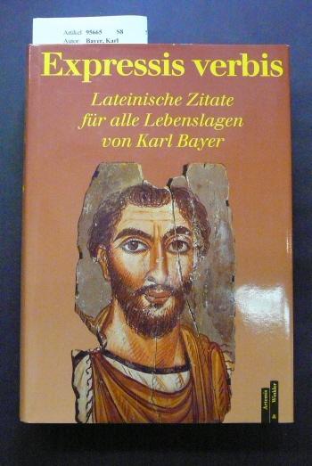 Expressis verbis. Lateinische Zitate für alle Lebenslagen. o.A.