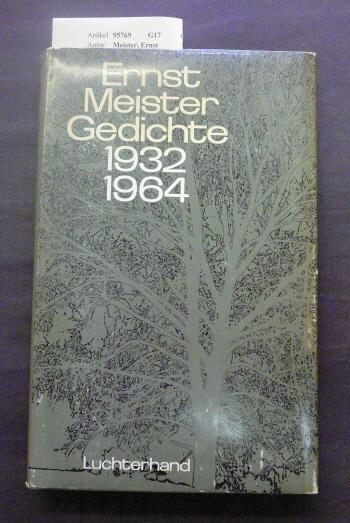 Meister, Ernst. Ernst Meister Gedichte 1932-1964. o.A.