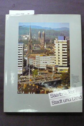 Römbell/Proföhr/Wolter. Saarbrücker Stadt und Land. o.A.