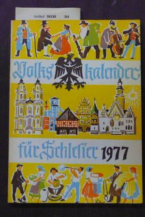 Volkskalender für Schlesier 1977. 29. Jahrgang. o.A.