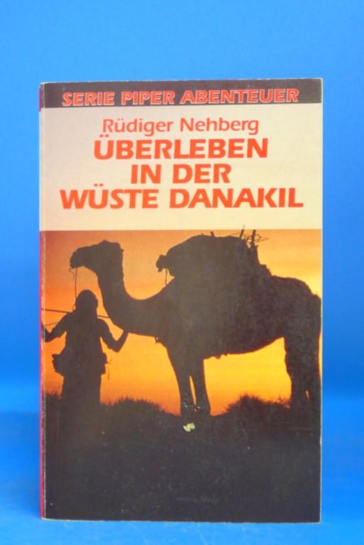 Überleben in der Wüste Danakil. o.A.