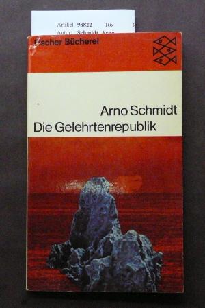 Die Gelehrtenrepublik. Kurzroman aus den Roßbreiten. o.A.