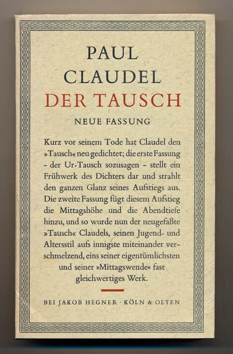 Der Tausch. Neue Fassung. Dt. von Edwin Maria Landau.