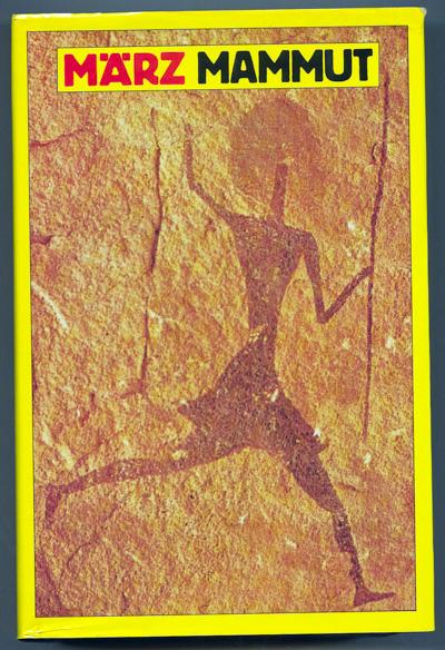 Mammut. März-Texte 1 & 2 / 1969-1984.
