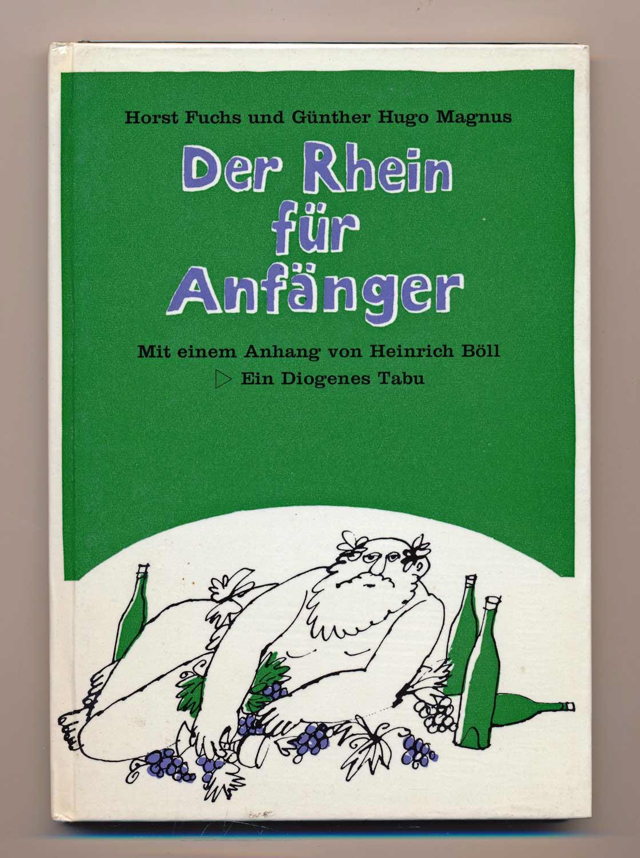 Der Rhein für Anfänger.