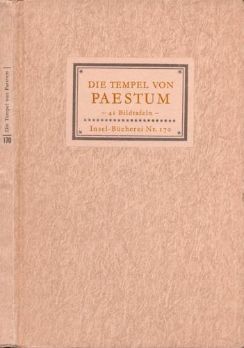 Die Tempel von Paestum. 41 Bildtafeln.