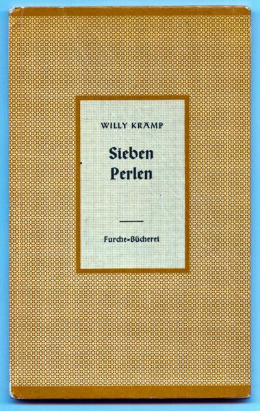 Kramp, Willy Sieben Perlen. Der Sohn. Zwei Erzählungen.