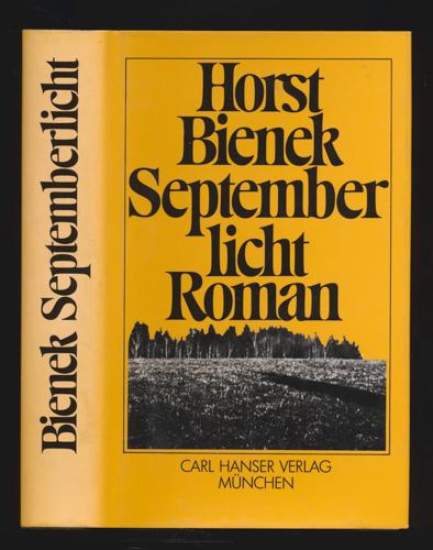BIENEK, Horst Septemberlicht. Roman.