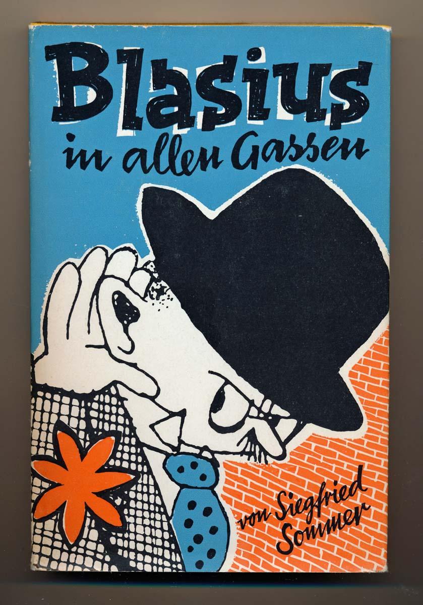 SOMMER, Siegfried Blasius in allen Gassen.