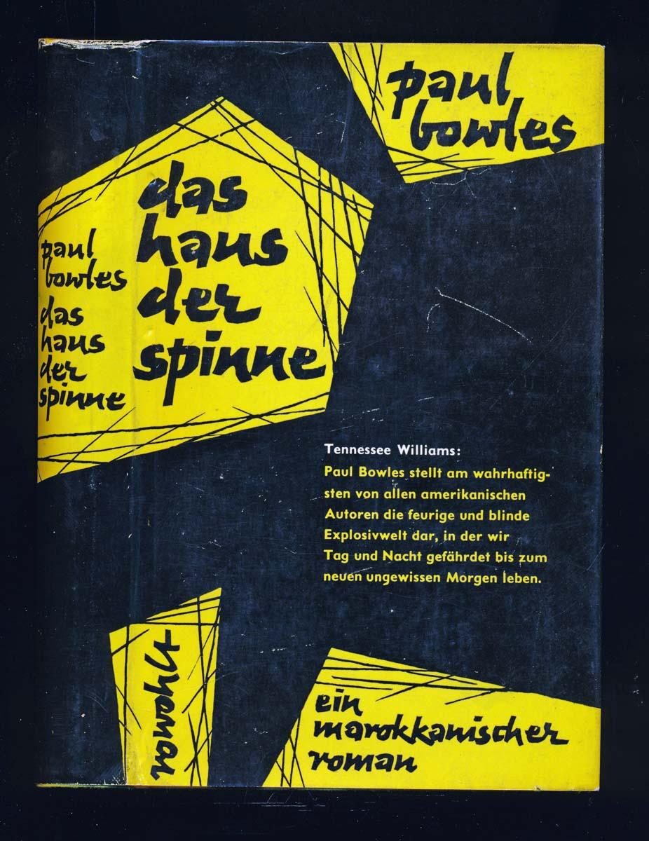 Das Haus der Spinne. Marokkanischer Roman. Dt. von F.R. Wendhousen.