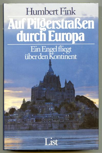 Auf Pilgerstrassen durch Europa. Ein Engel fliegt über den Kontinent.