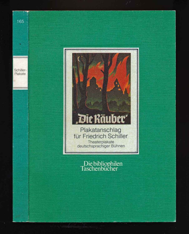 Plakatanschlag für Friedrich Schiller. Theaterplakate deutschsprachiger Bühnen.