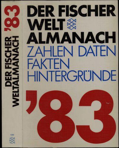 Der Fischer Weltalmanach 1983. Zahlen, Daten, Fakten.
