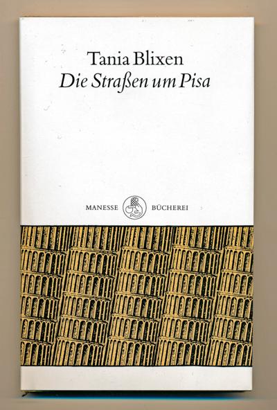 Die Strassen um Pisa. Dt. von Martin Lang.