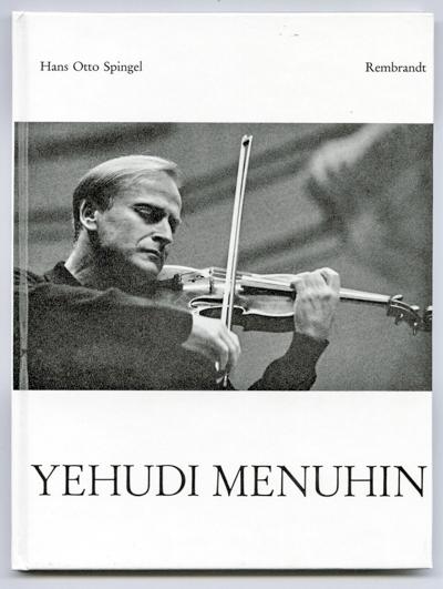 Spingel, Hans Otto Yehudi Menuhin.