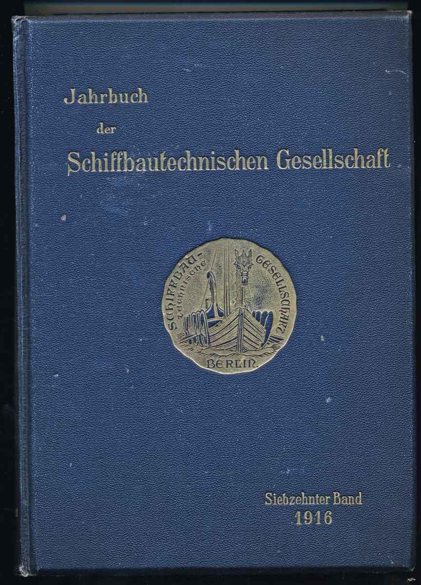Jahrbuch der Schiffbautechnischen Gesellschaft. hier: 17. Band.