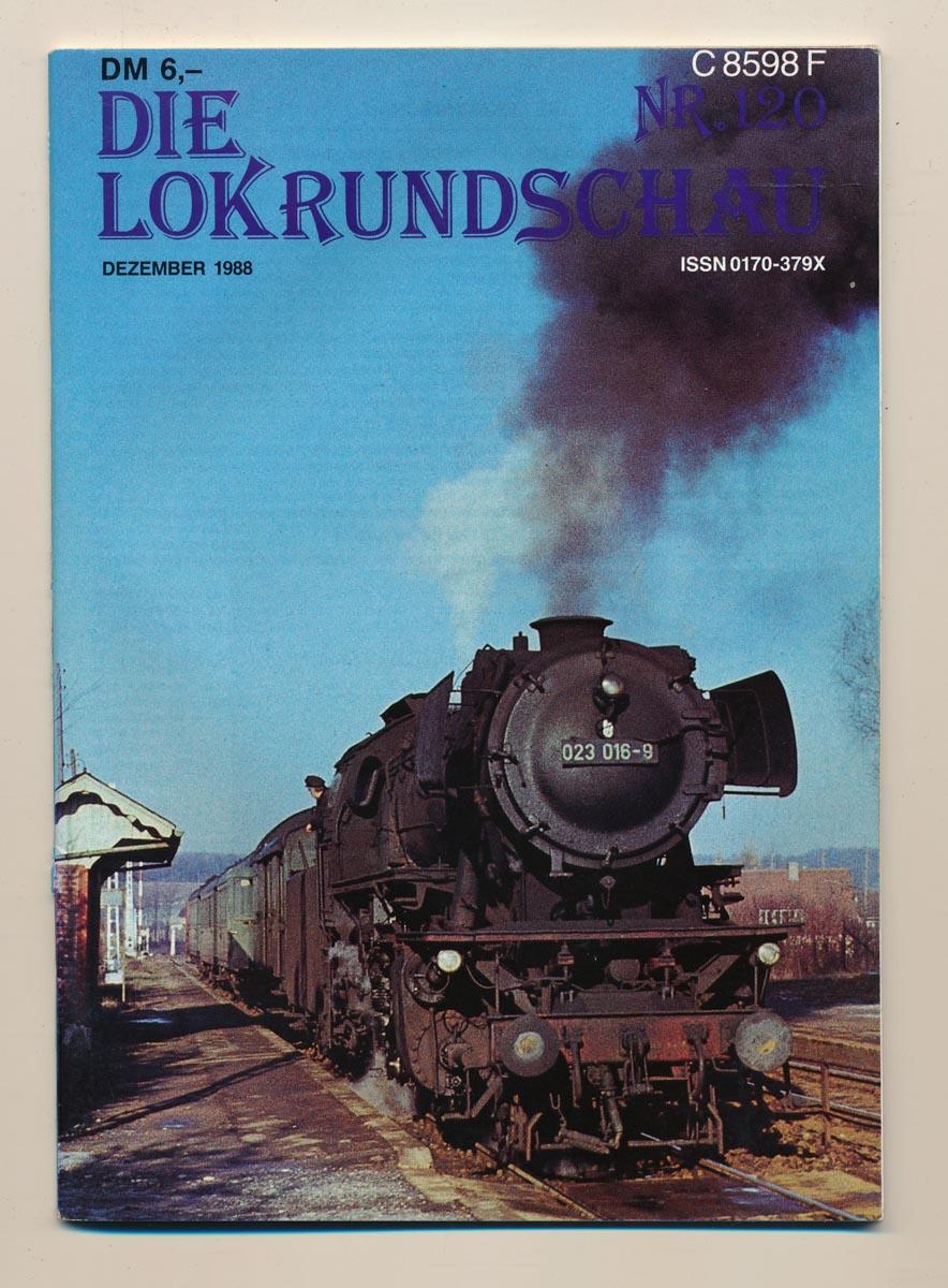 Lok Rundschau. Magazin für Eisenbahnfreunde Heft Nr. 120: 1988.
