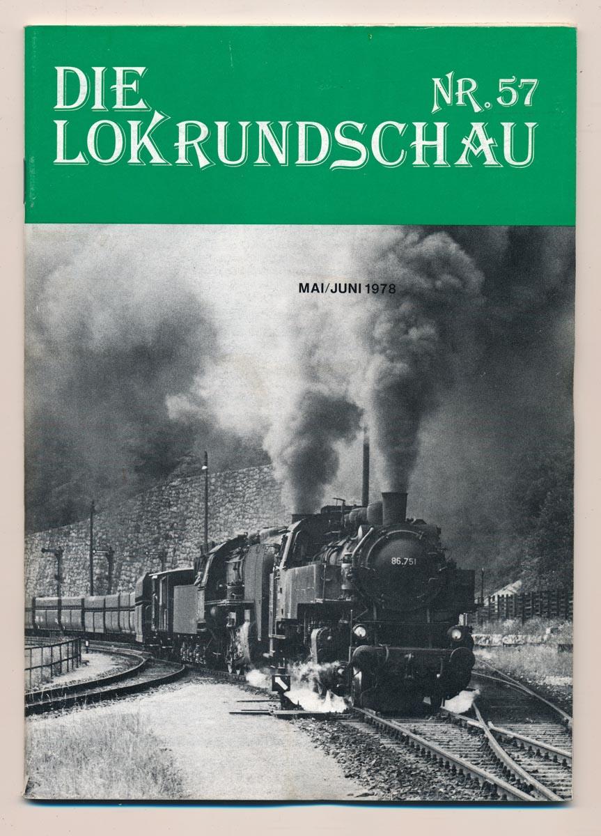 Lok Rundschau. Magazin für Eisenbahnfreunde Heft Nr. 57: Februar 1978.