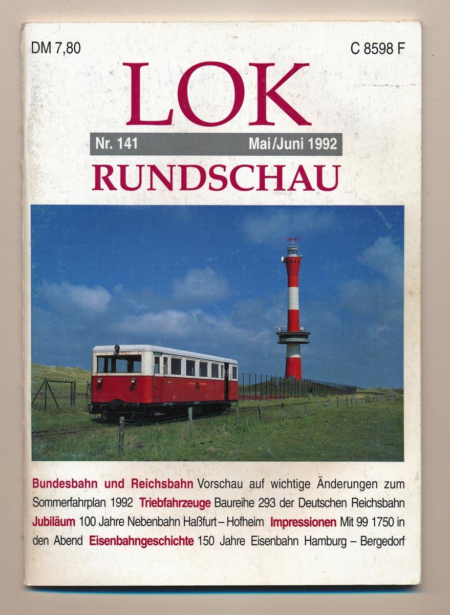 Lok Rundschau. Magazin für Eisenbahnfreunde Heft Nr. 141: Mai/Juni 1992.
