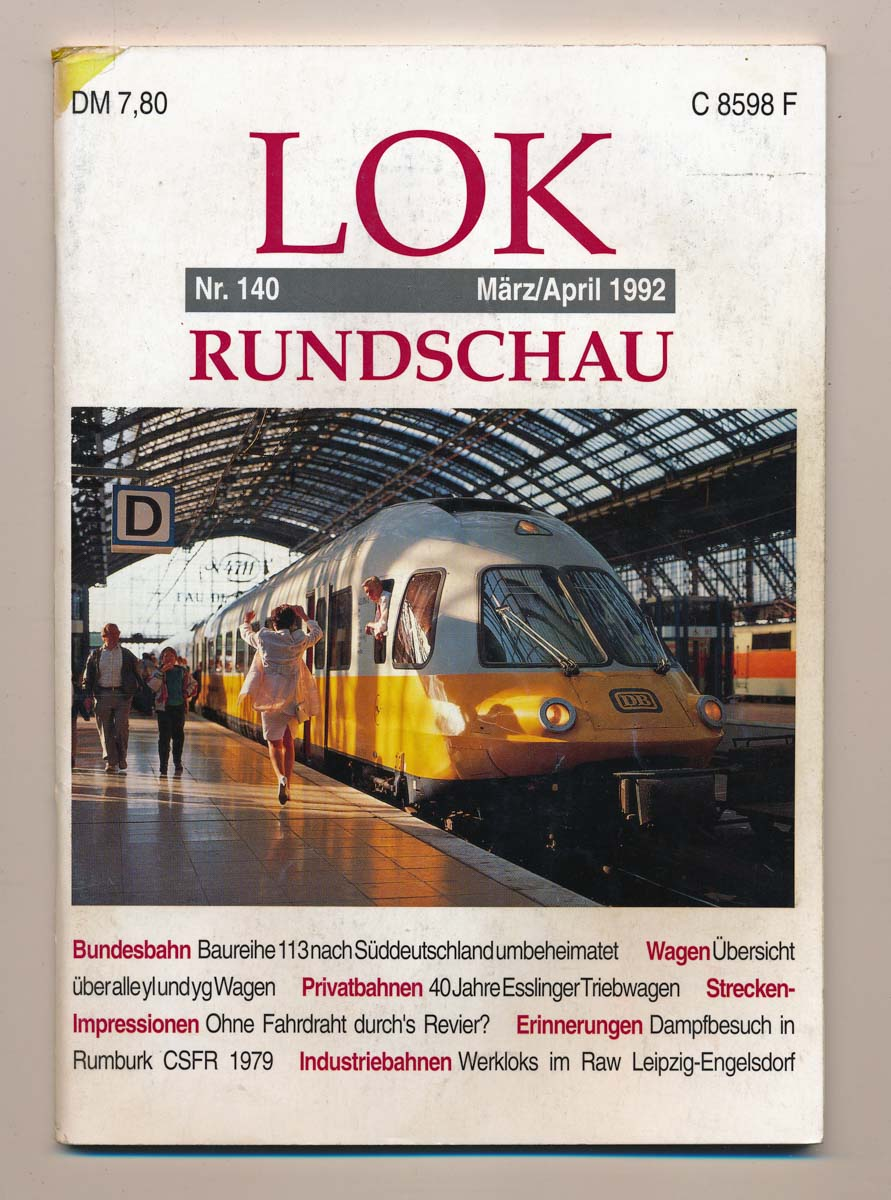 Lok Rundschau. Magazin für Eisenbahnfreunde Heft Nr. 140: März/April 1992.