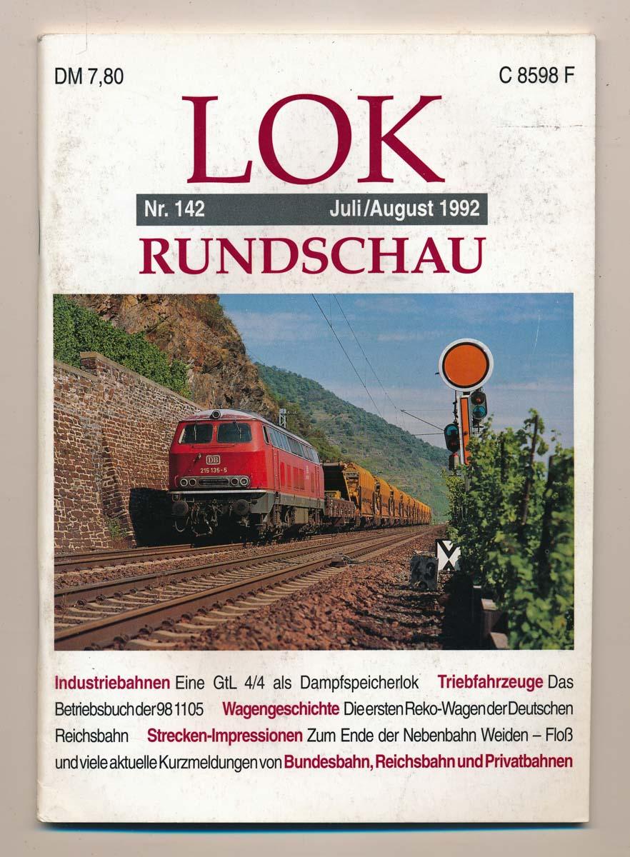 Lok Rundschau. Magazin für Eisenbahnfreunde Heft Nr. 142: Juli/August 1992.