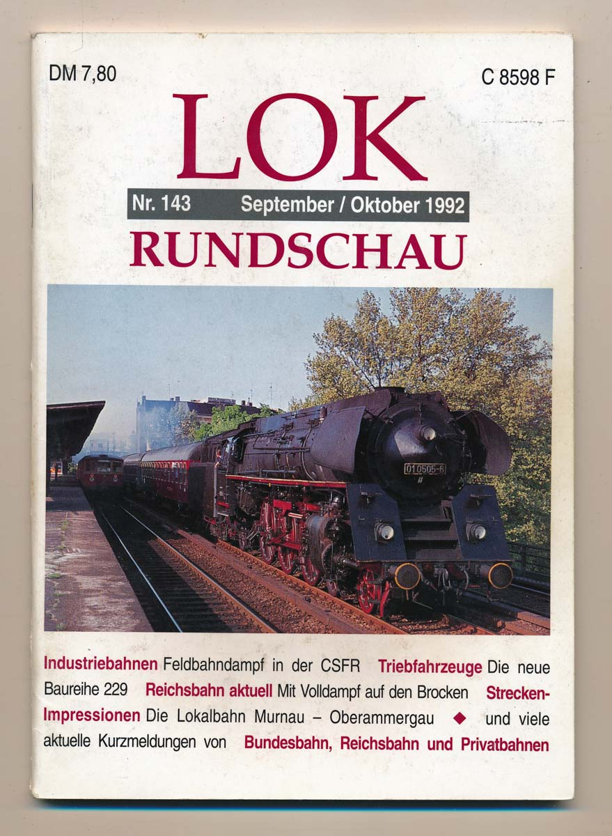 Lok Rundschau. Magazin für Eisenbahnfreunde Heft Nr. 143: September/Oktober 1992.
