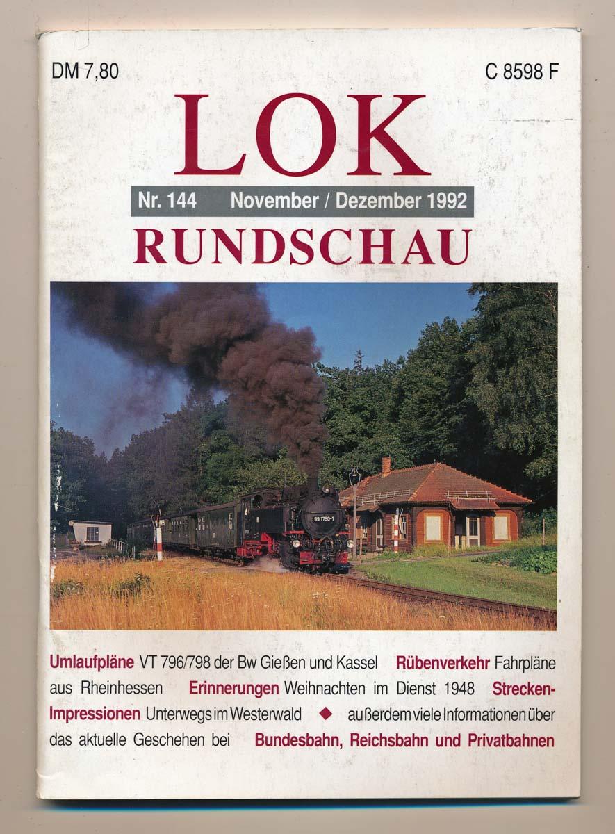 Lok Rundschau. Magazin für Eisenbahnfreunde Heft Nr. 144: November/Dezember 1992.