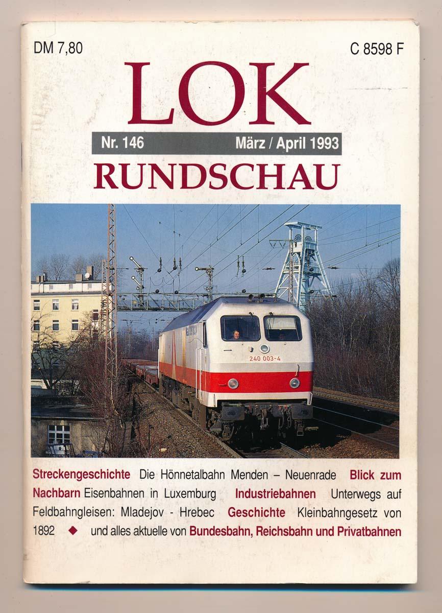 Lok Rundschau. Magazin für Eisenbahnfreunde Heft Nr. 146: März/April 1993.