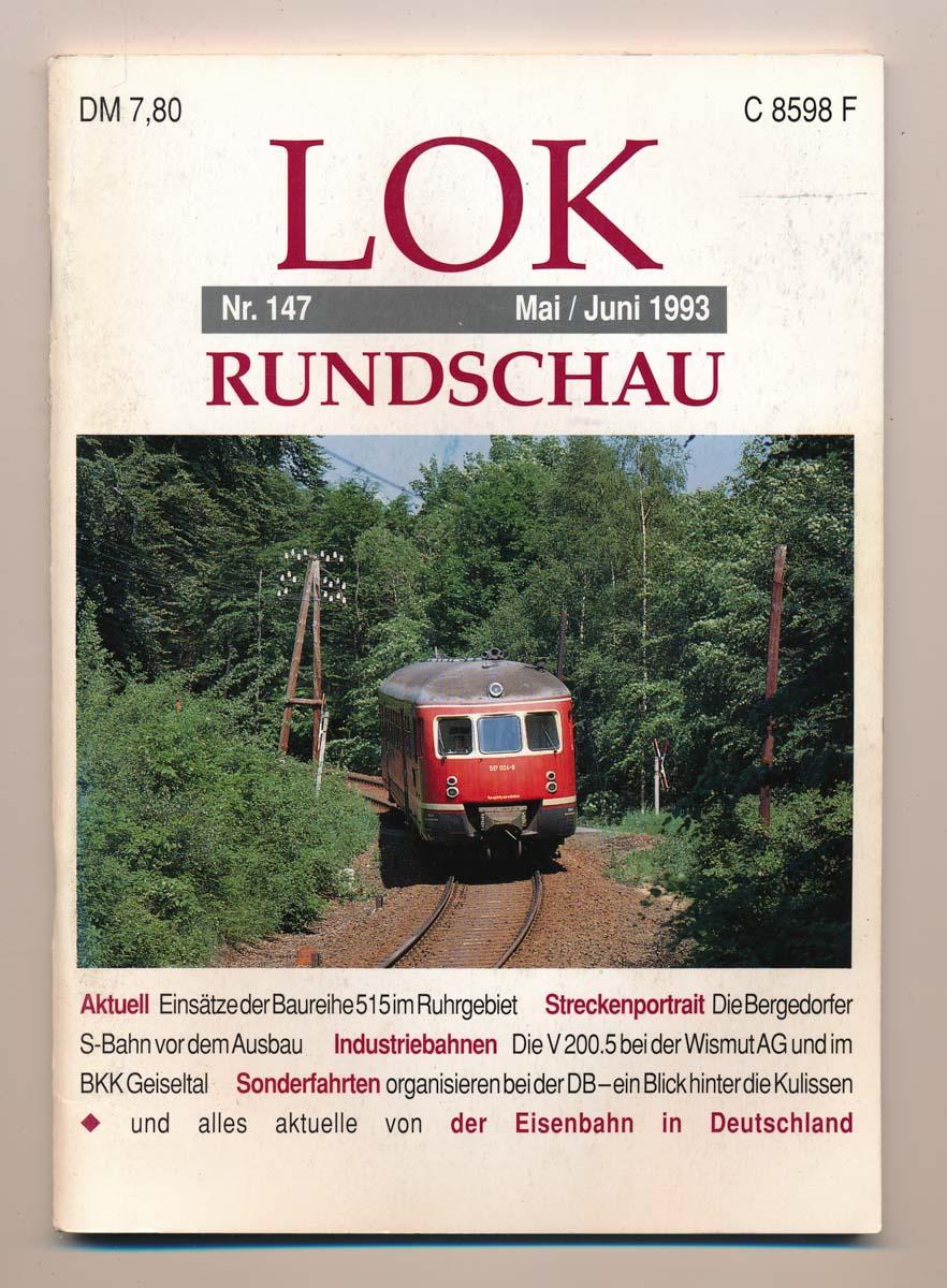 Lok Rundschau. Magazin für Eisenbahnfreunde Heft Nr. 147: Mai/Juni 1993.
