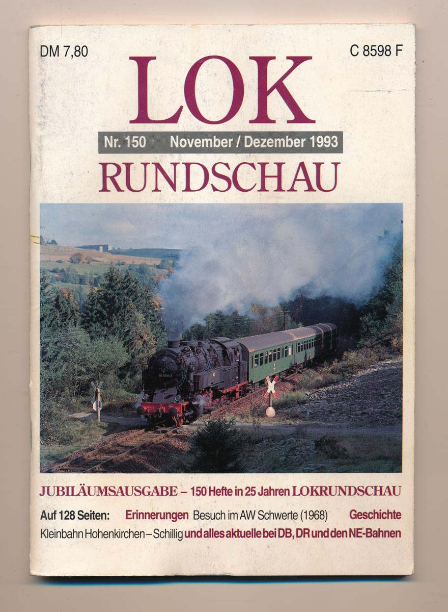 Lok Rundschau. Magazin für Eisenbahnfreunde Heft Nr. 150: November/Dezember 1993.