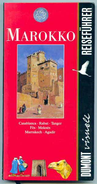 Marokko. Casablanca · Rabat · Tanger · Fes · Meknes · Marrakech · Agadir·. 2., aktual. Aufl.
