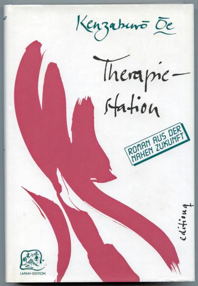 OE, Kenzaburo Therapiestation. Roman aus der nahen Zukunft. Dt. von Vera Werner.