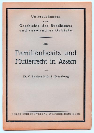 Familienbesitz und Mutterrecht in Assam.