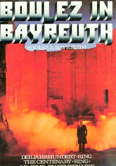 Boulez in Bayreuth. Der Jahrhundert - Ring. Text in dt./engl./franz..