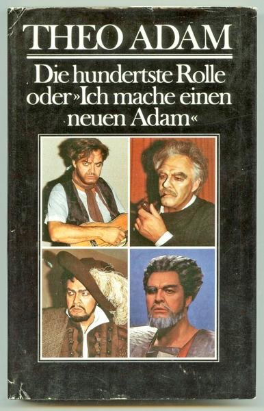 """Die hundertste Rolle oder """"Ich mache einen neuen Adam"""". Sängerwerkstatt II."""