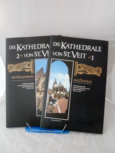 Die Kathedrale von St. Veit. 2 Bände (= komplett). Gedenkausgabe zum 650. Gründungstag der Kathedrale. Band 1: Der Dombau / Band 2: Die Vollendung.