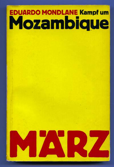 Kampf um Mosambique. Dt. von Heidi Reichling u.a..