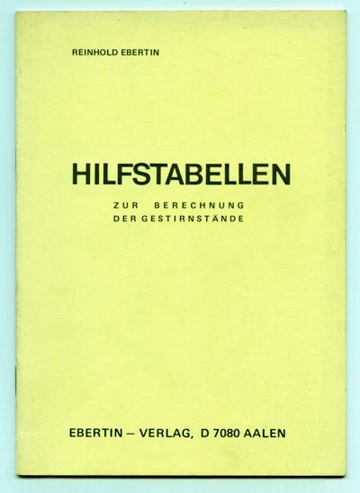 Hilfstabellen zur Berechnung der Gestirnstände. 9. Aufl.
