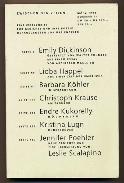 Zwischen den Zeilen. Eine Zeitschrift für Gedichte und ihre Poetik, hrggb. von Urs Engeler. hier: Nr. 11, März 1998.