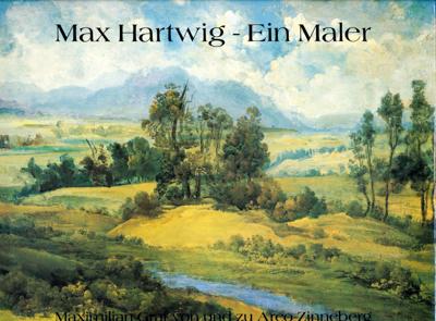 Max Hartwig - ein Maler.