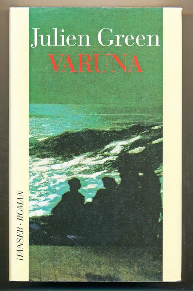 Varuna. Roman. Dt. von Elisabeth Edl.